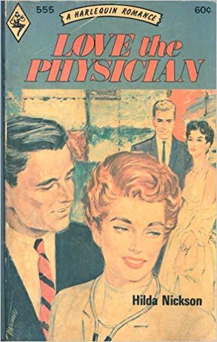Love the Physician, a novel by Hilda Nickson