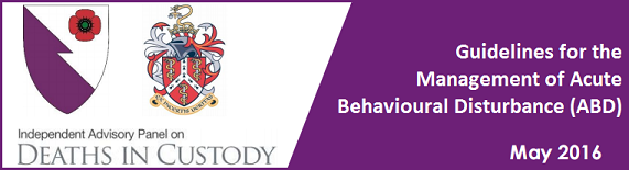 The Royal College Of Emergency Medicine In UK Has Today Published New Guidelines PDF On Management Acute Behavioural Disturbance ABD