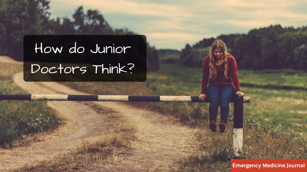 How Junior Doctors Think: A Guide for Reflective Practice | Emergency Medicine Journal blog