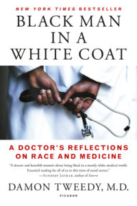 Book Review: Black Man in a White Coat | Medical Humanities