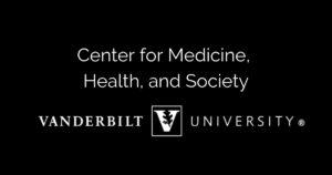 Vanberbilt: Center for Medicine, Health and Society